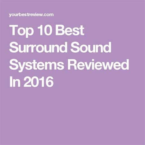 best surround sound systems 1000 ideas about surround sound systems on pinterest