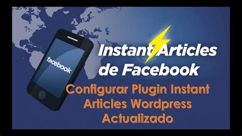 instant wordpress tutorial youtube como configurar el plugin instant articles de wordpress