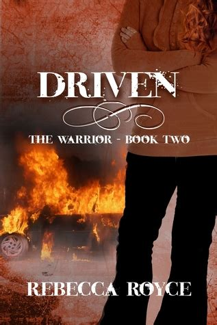 driven books driven the warrior 2 by royce reviews