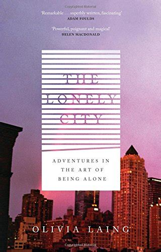 the lonely city adventures in the art of being alone avaxhome
