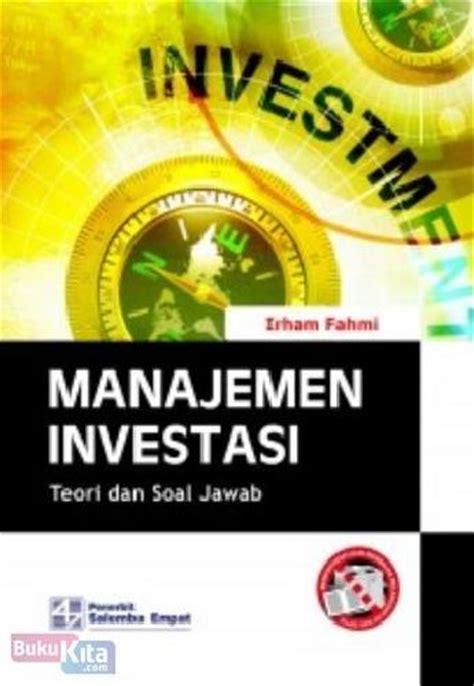 Soal Jawab Manajemen bukukita manajemen investasi teori dan soal jawab