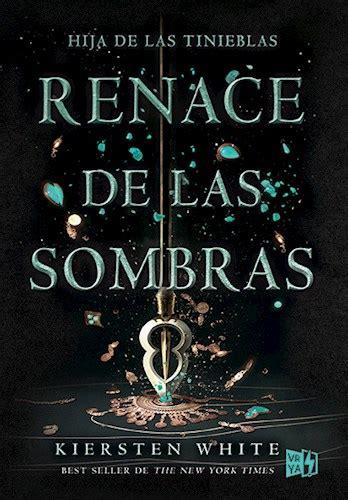 libro now i rise the magia entre p 225 ginas rese 241 a renace de las sombras kiersten white