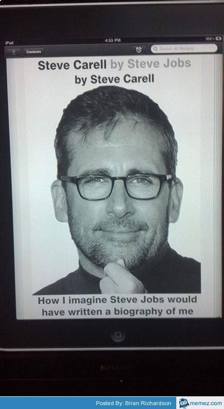 steve carell by steve jobs by steve carell memes com