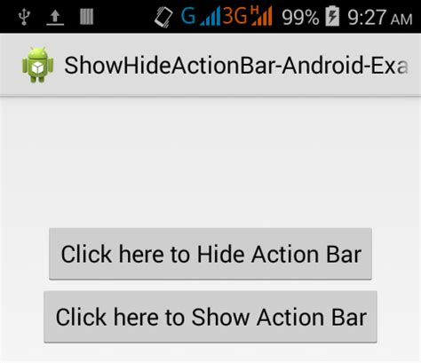android hide bar show hide actionbar in android programmatically on button click android exles