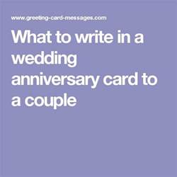 what to write wedding card 25 best ideas about anniversary wishes for on