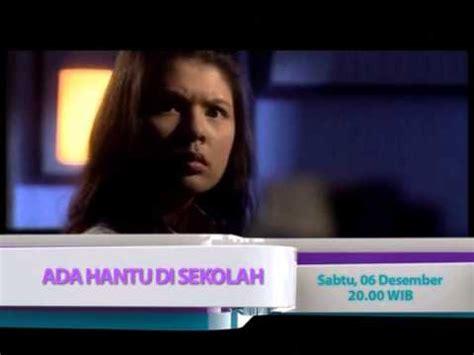 film indonesia ada hantu di sekolah aora9 film ada hantu di sekolah 6 des jam 20 00 youtube