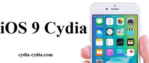 full cydia download ios 9 2 1 best free download cydia ios 9 0 1 9 0 2 9 0 3 9 0 4