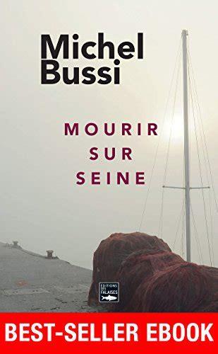 mourir sur seine best seller b0161kctt2 buzz e book top s 233 lection kindle amazon