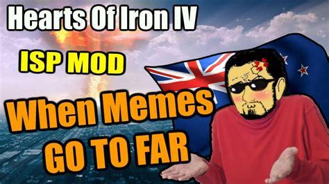 Hearts Of Iron 4 Memes - hearts of iron 4 meme edition isp mod youtube