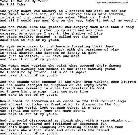 phil ochs song take it out of my youth phil ochs lyrics