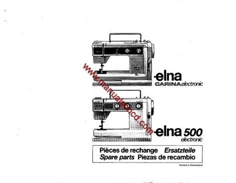 elna sewing machine parts diagram elna electronic and elna 500 electronic parts manual