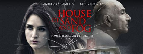 The House Of Sand And Fog by House Of Sand And Fog Official Site