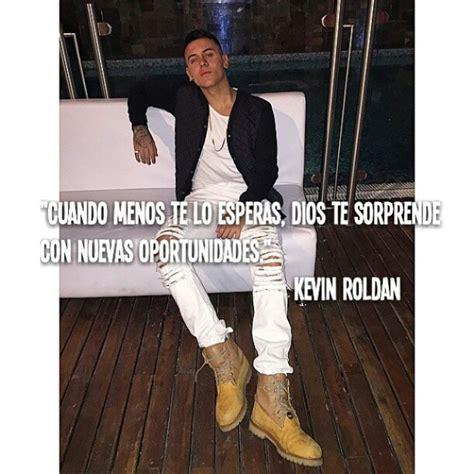 Imagenes De Kevin Roldan Con Mensajes | instagram photo by kevin roldan frases oficial