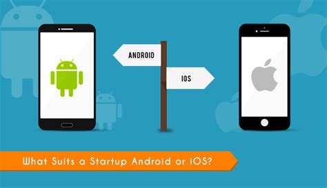 ios mobile developer android vs ios app development what does my startup need