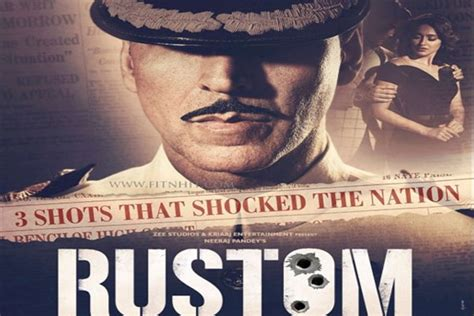 biography of rustom movie 3 shots that shocked the nation and changed his life
