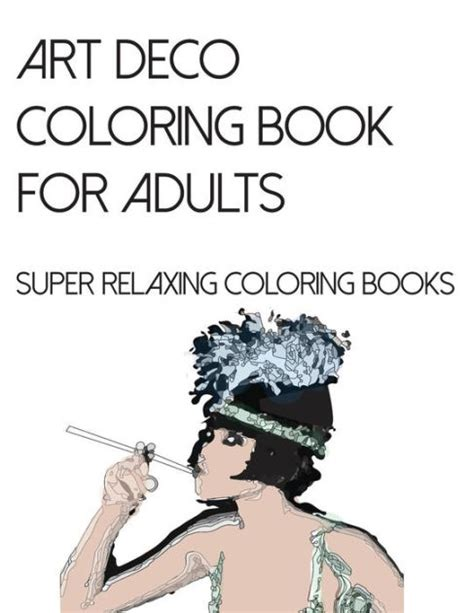 coloring books for adults barnes and noble deco coloring book for adults relaxing coloring