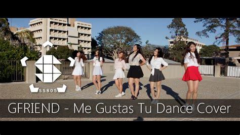 tutorial dance gfriend me gustas tu ss805 gfriend 여자친구 me gustas tu 오늘부터 우리는 dance