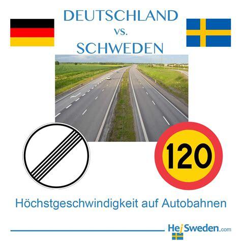 deutschland schweden h 246 chstgeschwindigkeit auf autobahnen in deutschland und