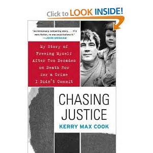 exoneree books chasing justice row exoneree kerry cook part 1