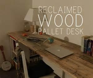 Reclaimed Wood Desk Diy Reclaimed Wooden Pallet Desk Diy Pallet Ideas