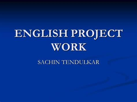 sachin tendulkar biography in english pdf english project work authorstream