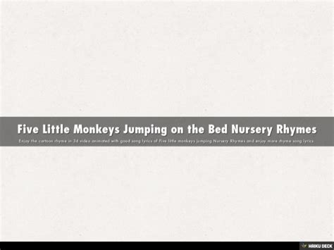 5 little monkeys jumping on the bed nursery rhyme five little monkeys jumping on the bed nursery rhymes