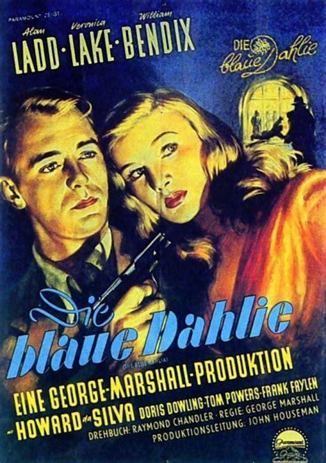 film blue dahlia filmplakat blaue dahlie die 1946 filmposter archiv