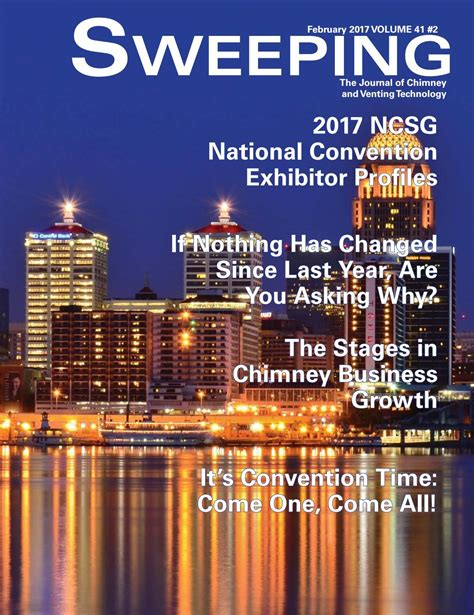 february sweeps 2017 sweeping magazine february 2017 by national chimney sweep