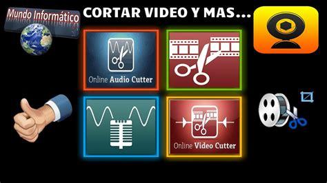 como cortar videos online como cortar videos audio y mas online youtube