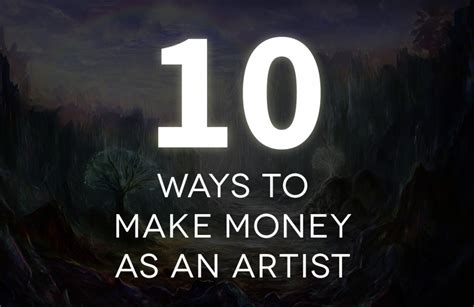 10 Ways To Make Money While Out Of Work by 10 Ways To Make Money As An Artist Louis Dyer Visionary