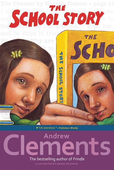 the story books the school story book by andrew clements brian selznick