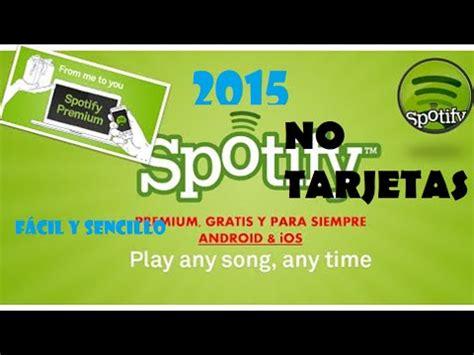 como conseguir spotify premium gratis para siempre descargar m 250 sica o albums gratis con su caratula sin
