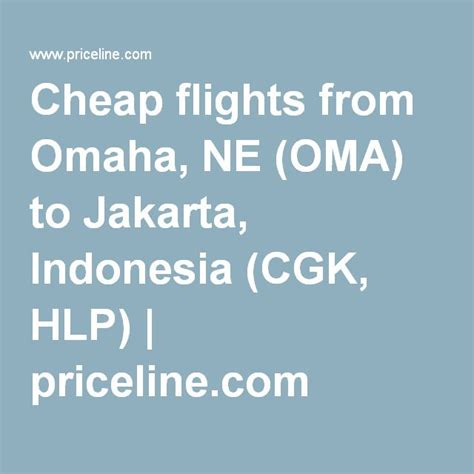 cheap flights to lincoln nebraska cheap flights from omaha ne oma to jakarta indonesia