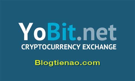 yobit la gi danh gia san giao dich ethereum btc ltc bch va altcoin tin tuc bitcoin gia