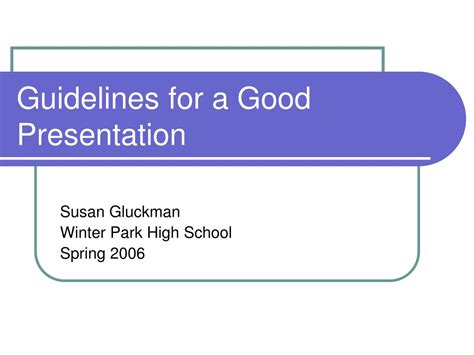 Ppt Guidelines For A Presentation Powerpoint Presentation Id 270950