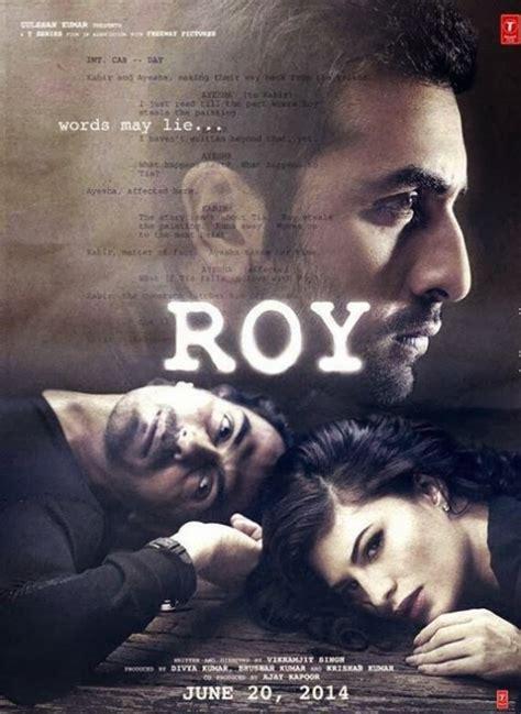 film india full movie indian movie roy 2014 watch full movie online details