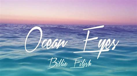 billie eilish font billie eilish ocean eyes lyrics youtube