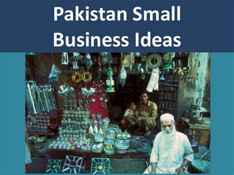 Small Home Business Ideas Pakistan Great Small Business Ideas And Opportunities