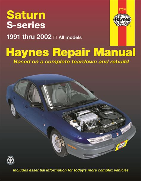 automotive repair manual 2001 saturn s series parental controls saturn s series 91 02 models of saturn sl sl1 sl2 sc sc1 sc2 sw1 sw2 haynes repair