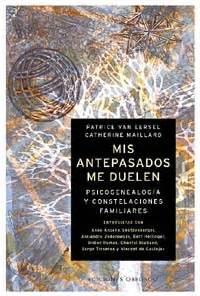 libro mis antepasados me duelen librer 237 a especializada olejnik mis antepasados me duelen psicogenealogia yconstelaciones
