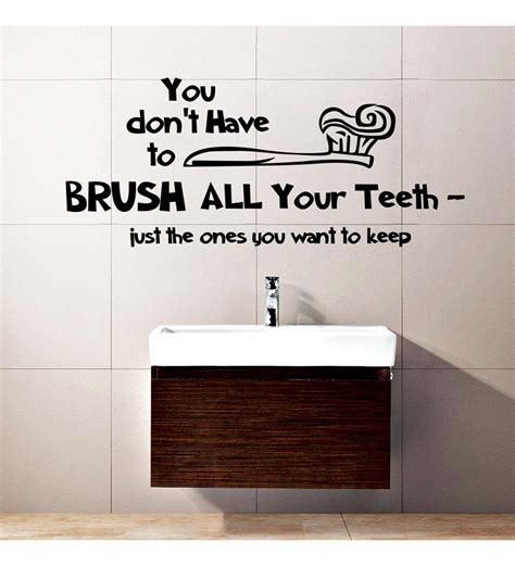 home decor slogans brush your teeth wall decal by creative width online