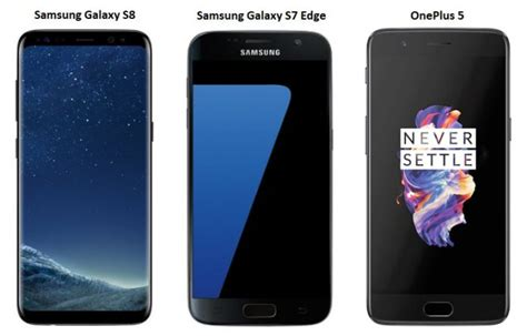 Samsung S7 Vs S8 samsung galaxy s8 vs samsung galaxy s7 edge vs oneplus 5 price in india specifications and