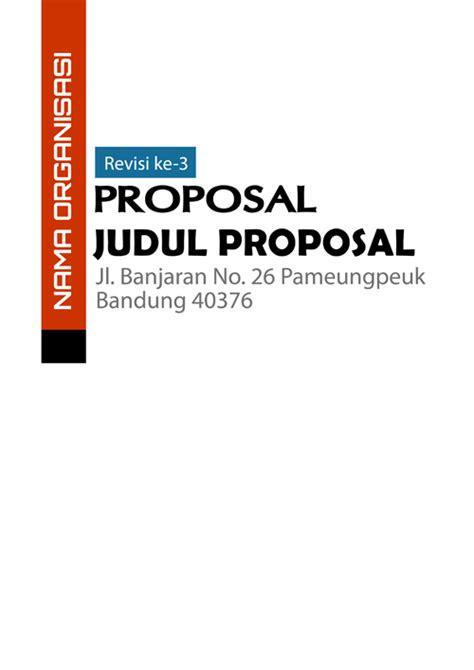 membuat proposal b indonesia kumpulan contoh cover proposal contoh cara membuat surat