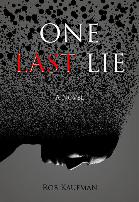 the a thriller novella books new suspense thriller novel for review one last lie by