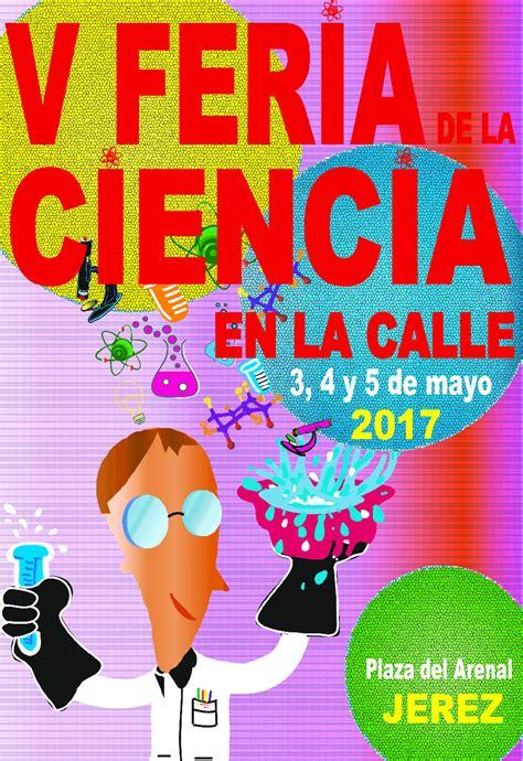 V Concurso De Fotograf 205 A La Ciencia En Im 193 Genes Portal De Egresados Concurso Cartel De La Vi Feria De La Ciencia En La Calle Fecha L 237 Mite 15 De Diciembre Ies