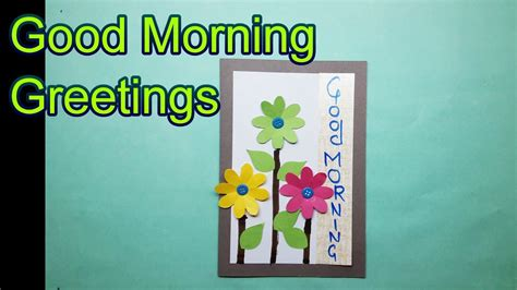 how to make a great card how to make a morning greeting card craft idea
