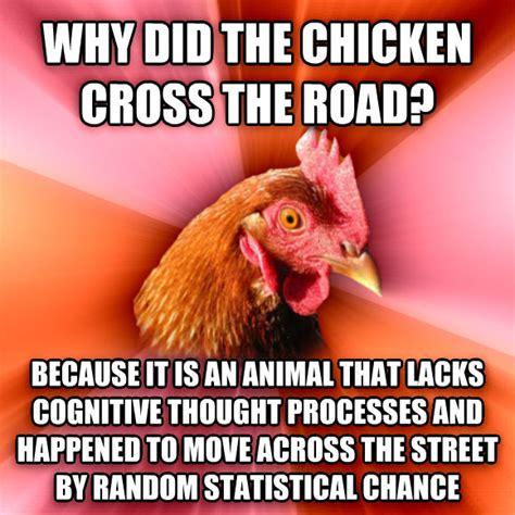 Chicken Meme Jokes - livememe com anti joke chicken