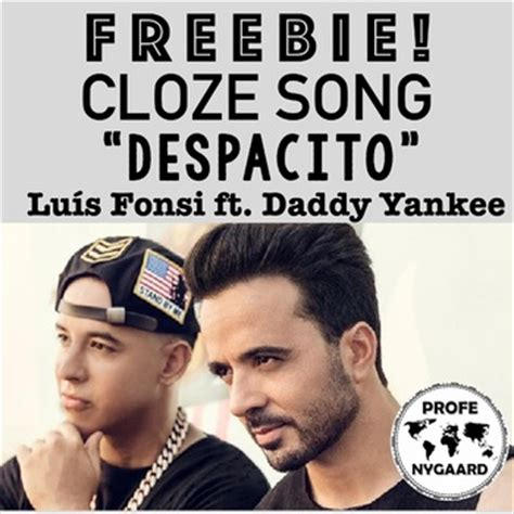 download mp3 despacito luis fonsi ft daddy yankee cloze song freebie quot despacito quot by lu 237 s by profe