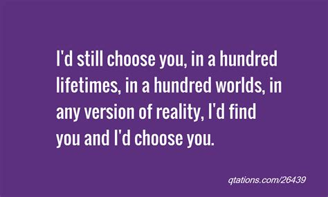 the i choose you i would choose you quotes quotesgram