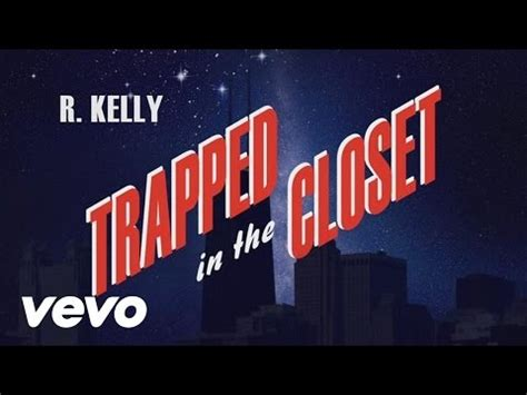 R Trapped In The Closet Mp3 by R Trapped In The Closet Chapters 23 33